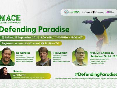 mace defending paradise with tim laman, ed scholes, and prof charlie d heatubun as speakers
